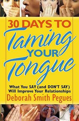 30 Days to Taming Your Tongue