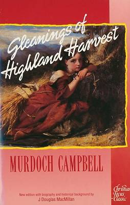 Gleanings of a Highland Harvest