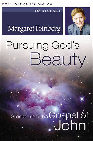 Pursuing Gods Beauty Participants Guide with DVD
