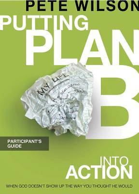 Putting Plan B Into Action Participants Guide