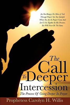 The Call to Deeper Intercession