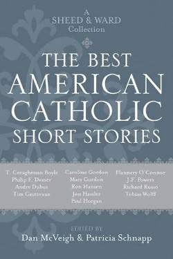 The Best American Catholic Short Stories
