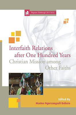 Interfaith Relations After One Hundred Years