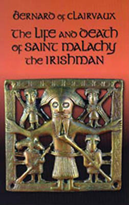 The Life and Death of Malachy the Irishman