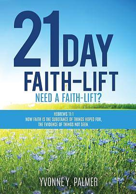 21 Day Faith-Lift