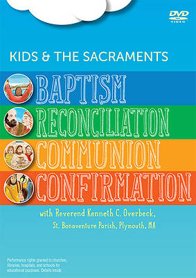 Kids and the Sacraments