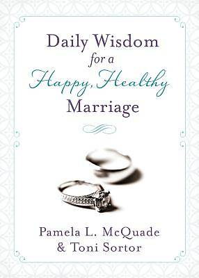 Daily Wisdom for a Happy, Healthy Marriage
