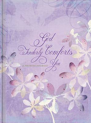 God Tenderly Comforts You