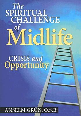 The Spiritual Challenge of Midlife