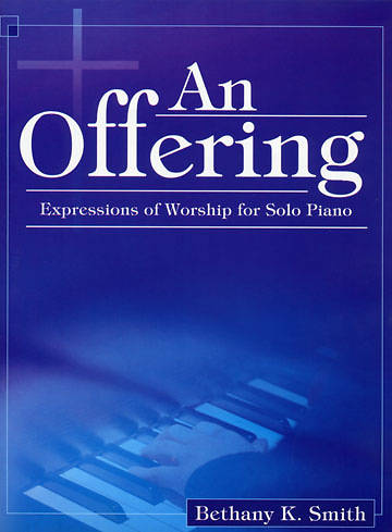 An Offering Solo Piano Collection
