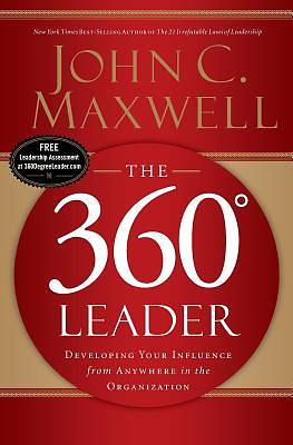 The 360 Degree Leader (International Edition)