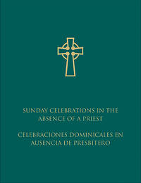 Sunday Celebration in the Absence of a Priest (Bilingual)