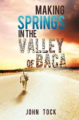 Making Springs in the Valley of Baca