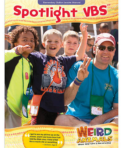 Group VBS 2014 Weird Animals Spotlight Leader Manual