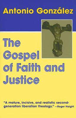 The Gospel of Faith and Justice