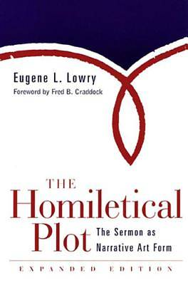 The Homiletical Plot, Expanded Edition [ePub Ebook]
