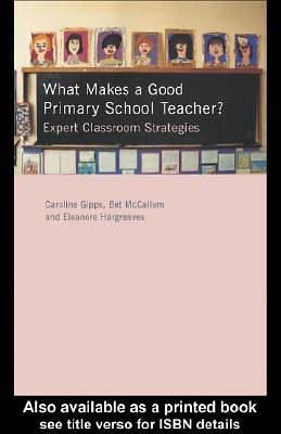 What Makes a Good Primary School Teacher? [Adobe Ebook]