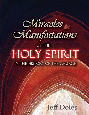 Miracles and Manifestations of the Holy Spirit in the History of the Church [Adobe Ebook]