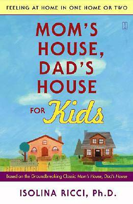 Moms House, Dads House for Kids