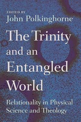 The Trinity and an Entangled World