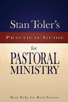 Stan Tolers Practical Guide for Pastoral Ministry