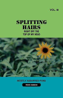 Splitting Hairs Vol 2