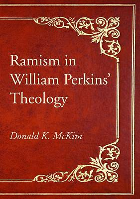 Ramism in William Perkins Theology