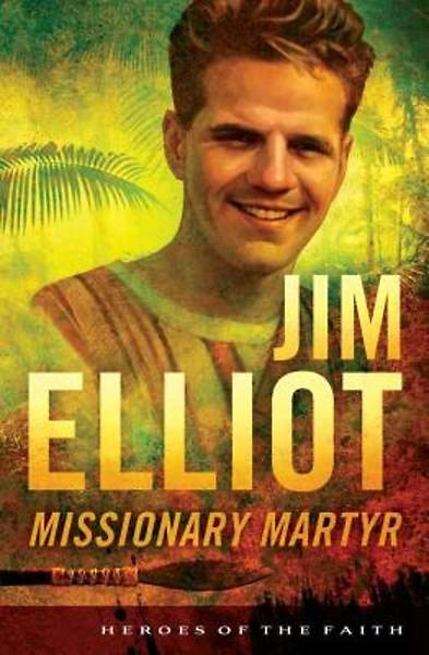 Jim Elliot [ePub Ebook]