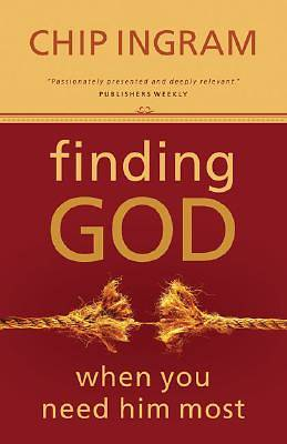 Finding God When You Need Him Most Revised