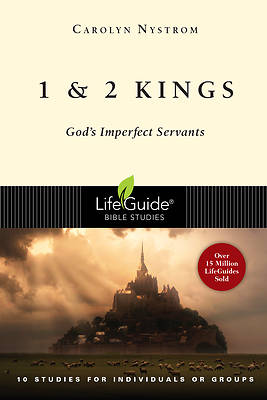 LifeGuide Bible Studies 1 & 2 Kings