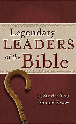 Legendary Leaders of the Bible [ePub Ebook]