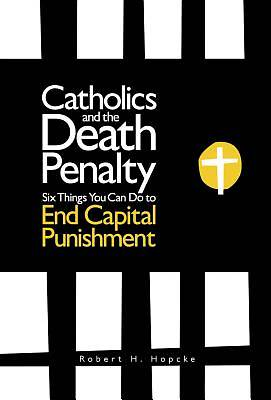 Catholics and the Death Penalty
