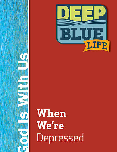 Deep Blue Life: When We're Depressed Word Download