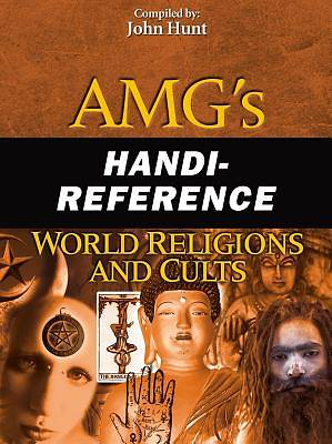 AMGs Handi-Reference World Religions and Cults