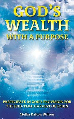 Gods Wealth with a Purpose