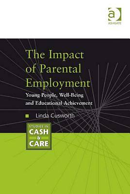The Impact of Parental Employment [Adobe Ebook]