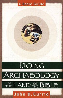 Doing Archaeology in the Land of the Bible [ePub Ebook]