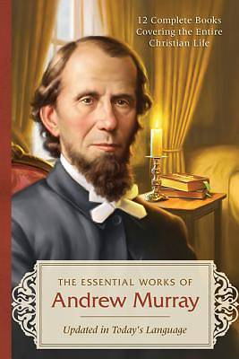 Essential Works of Andrew Murray - Updated [ePub Ebook]
