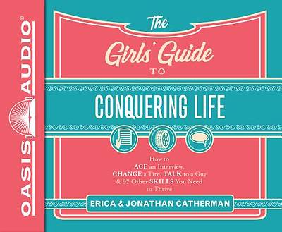 The Girls Guide to Conquering Life (Library Edition)