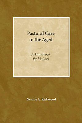 Pastoral Care to the Aged