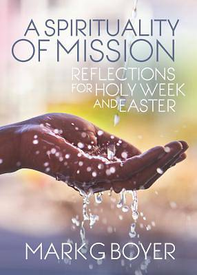 A Spirituality of Mission