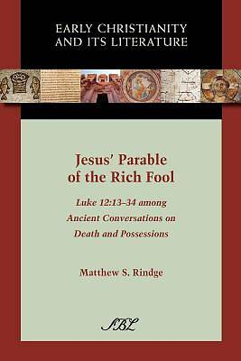 Jesus Parable of the Rich Fool