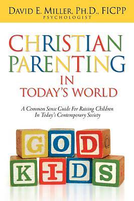 Christian Parenting in Todays World