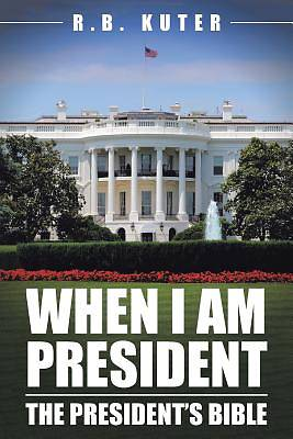 When I Am President