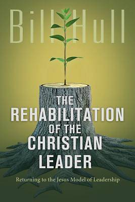 The Rehabilitation of the Christian Leader