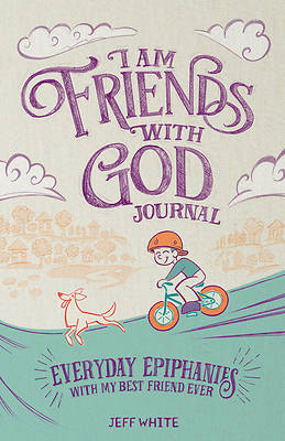 I Am Friends with God Journal