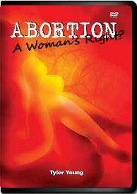 Abortion, a Womans Right?