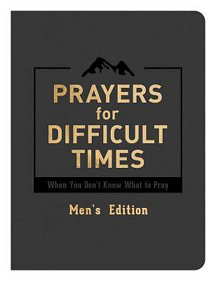 Prayers for Difficult Times Mens Edition