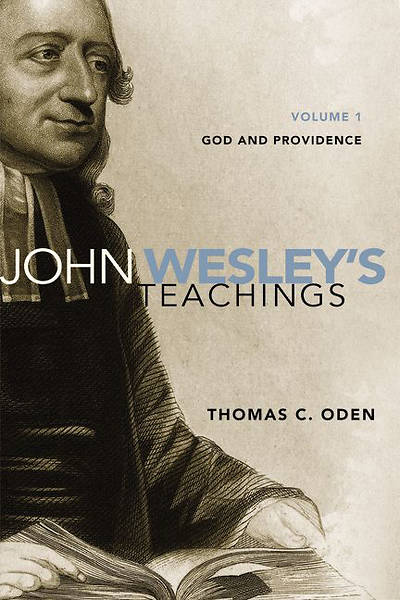 John Wesleys Teachings, Volume 1