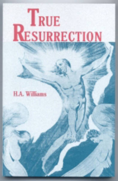 True Resurrection